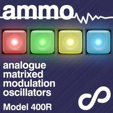 Ammo 400R Modulation Oscillators