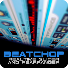 BeatChop Realtime Slicer