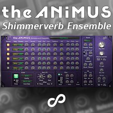 The Animus Shimmerverb Ensemble