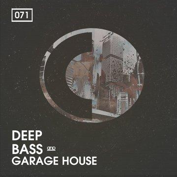Deep, Bass and Garage House