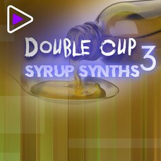 Double Cup Syrup Synths 3