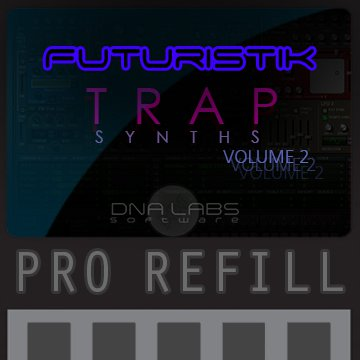 Futuristik Trap Synths 2