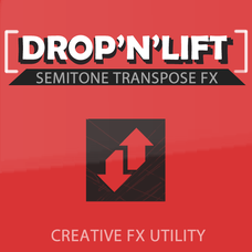 Drop and Lift Semitone Transpose FX