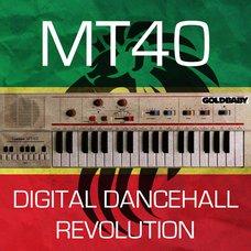 MT40 Digital Dancehall Revolution