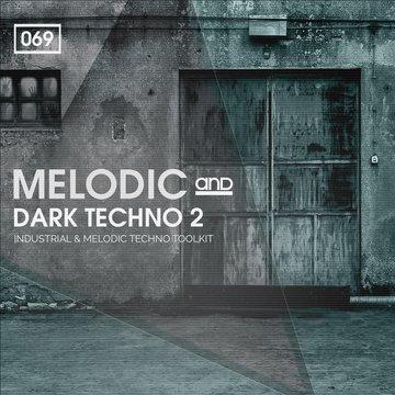 Melodic & Dark Techno 2