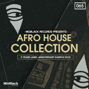 MoBlack Records Presents Afro House Collection