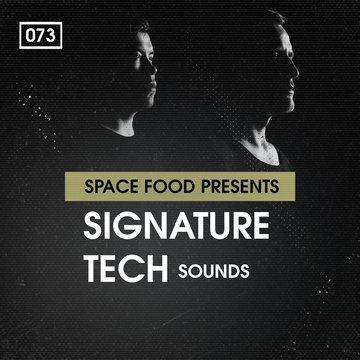 Space Food Presents: Signature Tech Sounds
