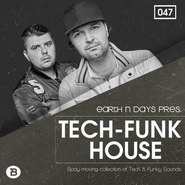 Tech Funk House by Earth n Days