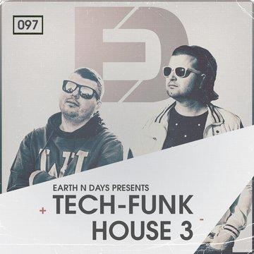 Tech-Funk House 3 by Earth n Days