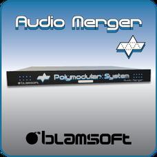 Polymodular Audio Merger