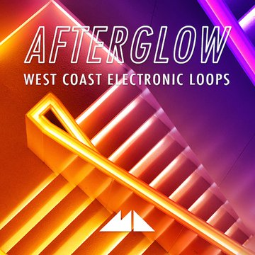 Afterglow - West Coast Electronic Loops