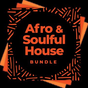 Afro & Soulful House Bundle