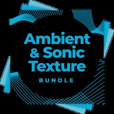 Ambient & Sonic Texture Bundle