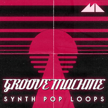 Groove Machine -  Synth Pop Loops