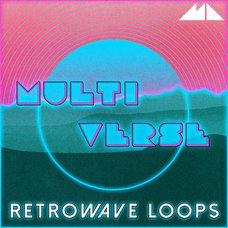 Multiverse - Retrowave Loops