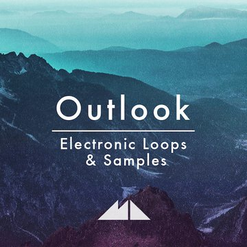 Outlook - Electronic Loops & Samples