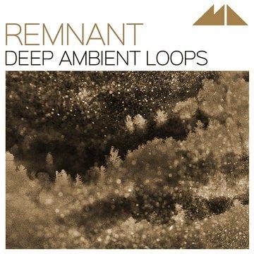 Remnant - Deep Ambient Loops