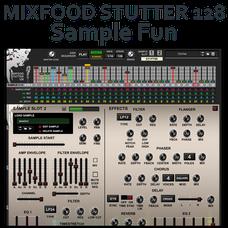 Mixfood Stutter 128 Sample Fun